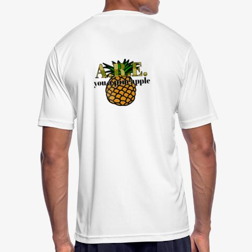 Are you a pineapple - Men's Breathable T-Shirt