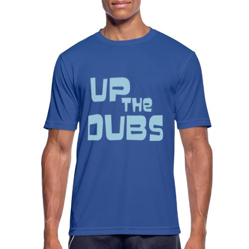 UP the DUBS - Men's Breathable T-Shirt