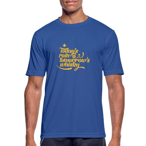 Todays's Rain Women's Tee - Quote to Front - Men's Breathable T-Shirt