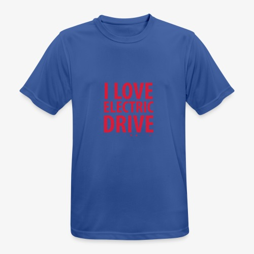 Design3 I Love electric drive - Männer T-Shirt atmungsaktiv