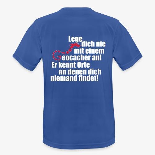 Leg' dich nicht mit uns an! - Männer T-Shirt atmungsaktiv