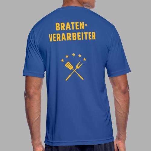 Braten-Verarbeiter - Männer T-Shirt atmungsaktiv