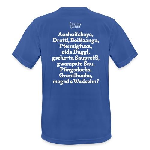 Bayrische Schimpfwörter Nr.1 - Männer T-Shirt atmungsaktiv