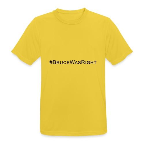 #Brucewasright - Men's Breathable T-Shirt