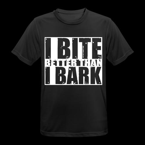 I bite better than I bark - Männer T-Shirt atmungsaktiv
