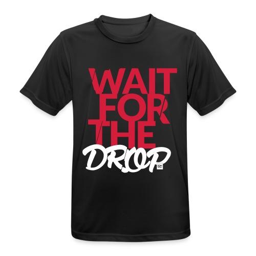 Wait for the Drop - Party - Männer T-Shirt atmungsaktiv