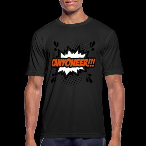 Canyoneer!!! - Männer T-Shirt atmungsaktiv