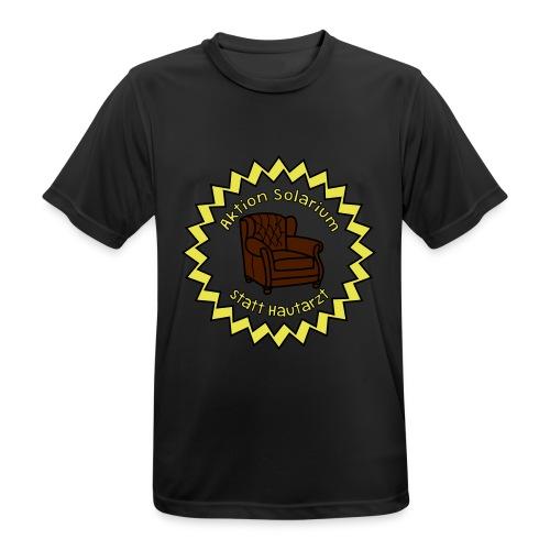 Solarium statt Hautarzt - Männer T-Shirt atmungsaktiv
