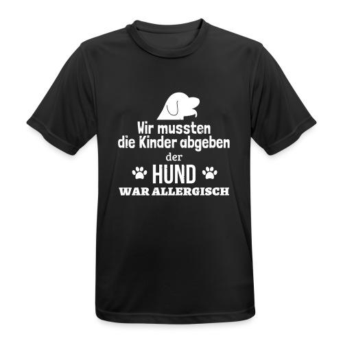 Hund war allergisch - Männer T-Shirt atmungsaktiv