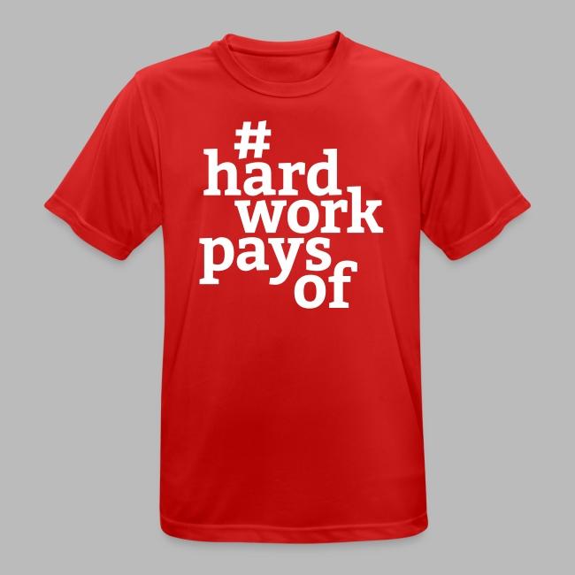 hard work pays of