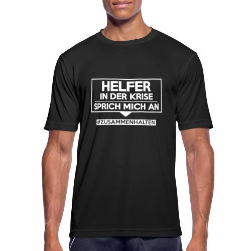 Helfer in der Krise - sprich mich an. sdShirt.de - Männer T-Shirt atmungsaktiv