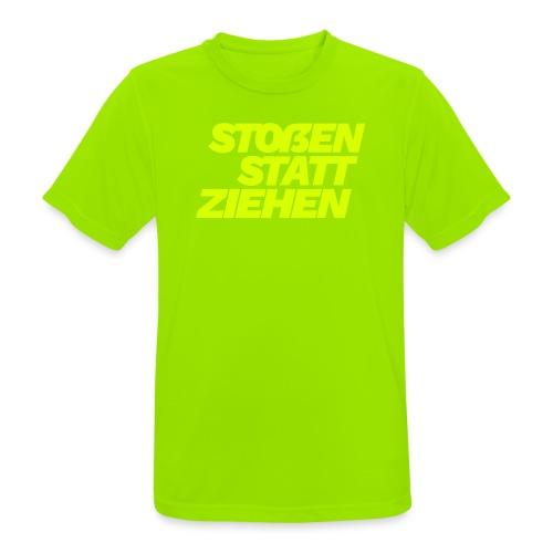 stossen statt ziehen - Men's Breathable T-Shirt