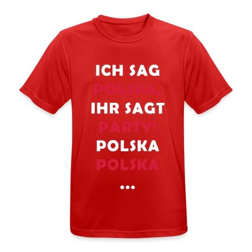 Polska Party 2.0 / Die Party-Geschenkidee! - Männer T-Shirt atmungsaktiv