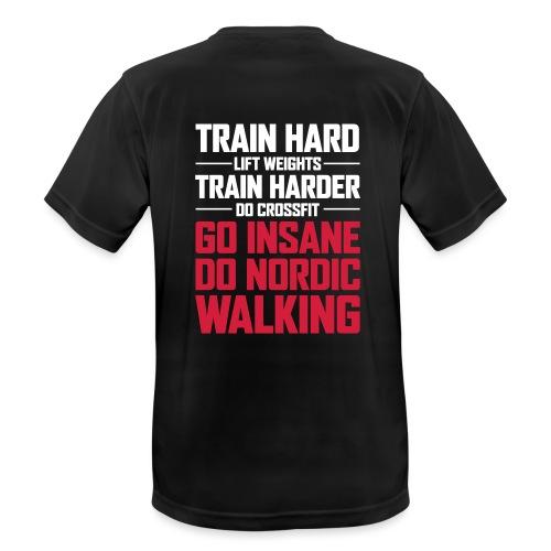 Nordic Walking - Go Insane - miesten tekninen t-paita