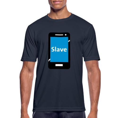 Slave to my phone 1 - Mannen T-shirt ademend