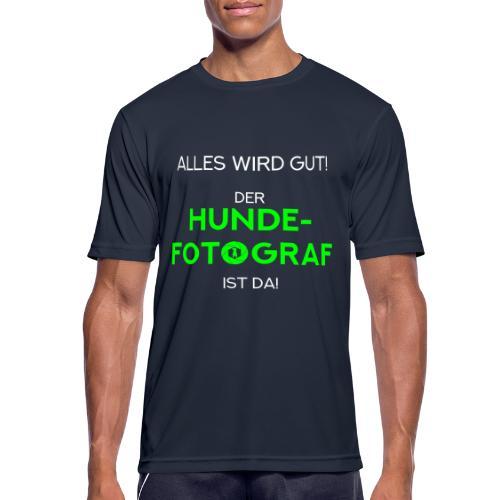 Der Hunde-Fotograf ist da! Geschenkidee / Design - Männer T-Shirt atmungsaktiv