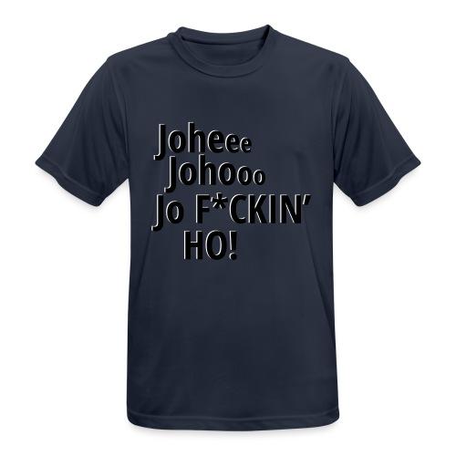 Premium T-Shirt Johee Johoo JoF*CKIN HO! - Mannen T-shirt ademend actief