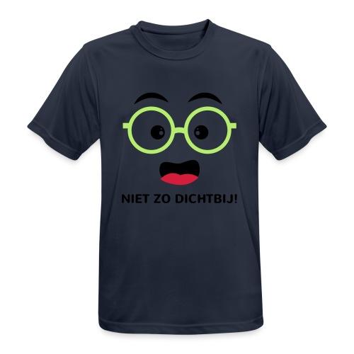 Grappige Rompertjes: Niet zo dichtbij - Mannen T-shirt ademend actief