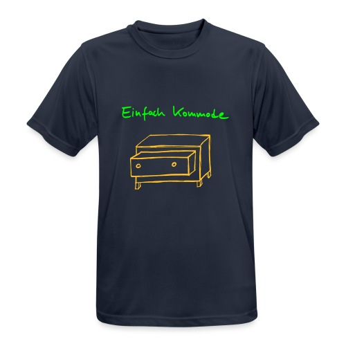 Einfach Kommode - Männer T-Shirt atmungsaktiv