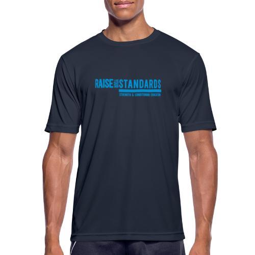 RAISE YOUR STANDARDS -SCE - Men's Breathable T-Shirt