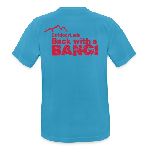OutdoorLads Back With A Bang - Men's Breathable T-Shirt
