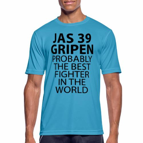 Gripen - Probably the best fighter - Andningsaktiv T-shirt herr
