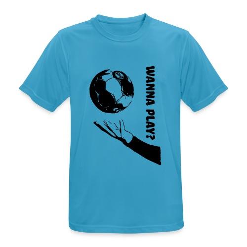 Wanna Play Handball - Herre T-shirt svedtransporterende