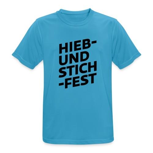 HIEB UND STICHFEST - Männer T-Shirt atmungsaktiv