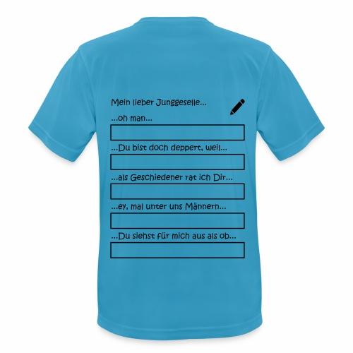 Junggesellenabschied Interaktionsspiel Junggeselle - Männer T-Shirt atmungsaktiv