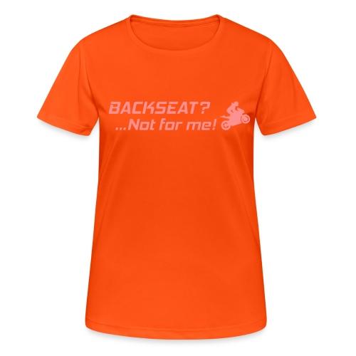Backseat? Not for me! - naisten tekninen t-paita