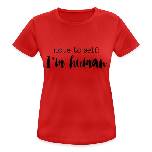 I'm HUMAN miscellaneous - Women's Breathable T-Shirt