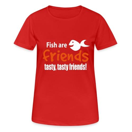 Fisk er venner - Pustende T-skjorte for kvinner