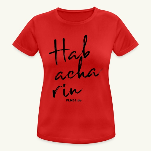 Habacharin - Frauen T-Shirt atmungsaktiv