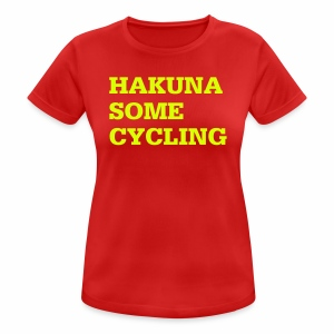 Hakuna some cycling - Frauen T-Shirt atmungsaktiv