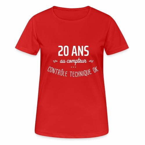 20 ans au compteur - T-shirt respirant Femme