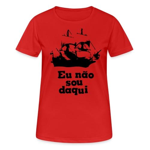 Eu não sou daqui - Women's Breathable T-Shirt