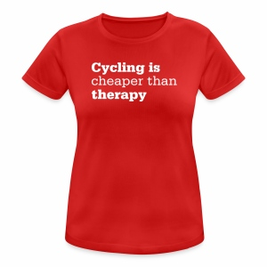 Cycling is therapy - Frauen T-Shirt atmungsaktiv