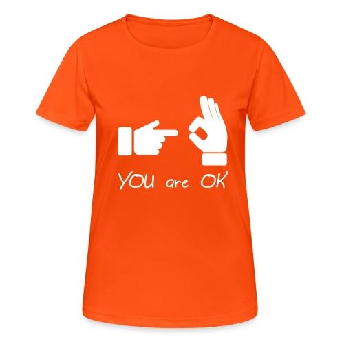 Tu vas bien (sexe, drôle) - T-shirt respirant Femme