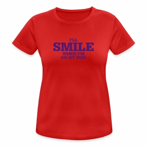 i will smile - Frauen T-Shirt atmungsaktiv