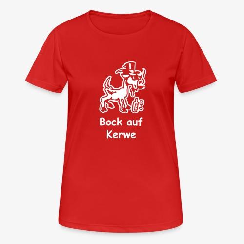 Bock auf Kerwe - Frauen T-Shirt atmungsaktiv