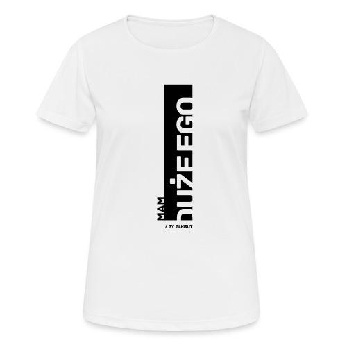 DUŻE EGO - Koszulka damska oddychająca