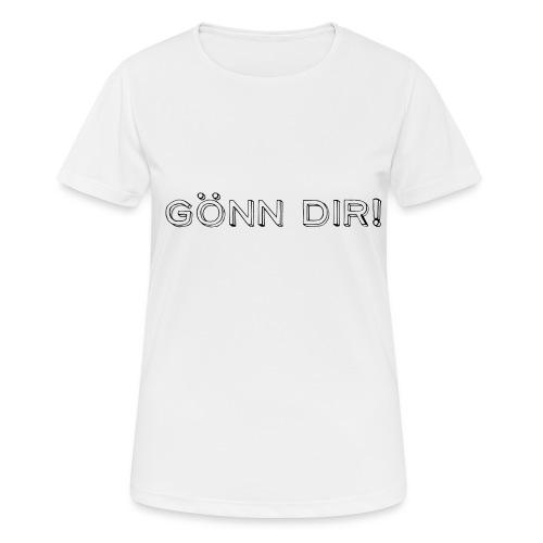 Gönn Dir! - Frauen T-Shirt atmungsaktiv