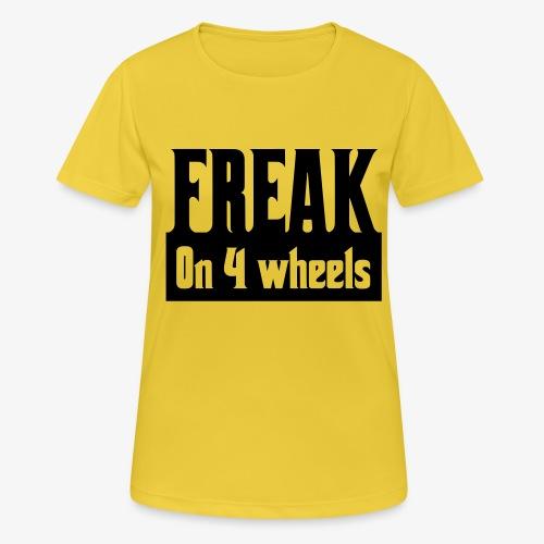 Gek op vier rolstoel wielen - Vrouwen T-shirt ademend actief