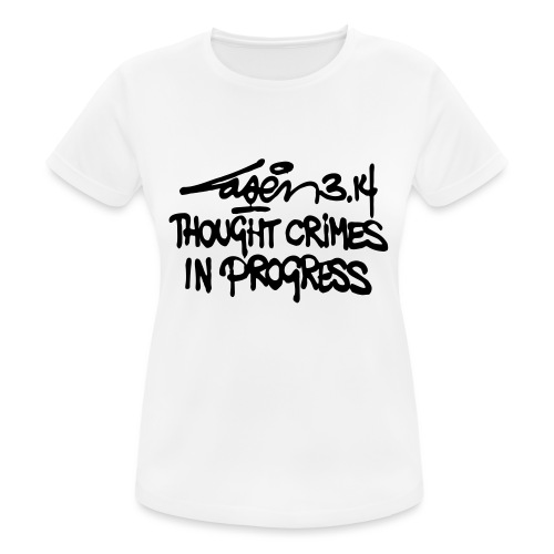 Thought Crimes In Progres - Women's Breathable T-Shirt