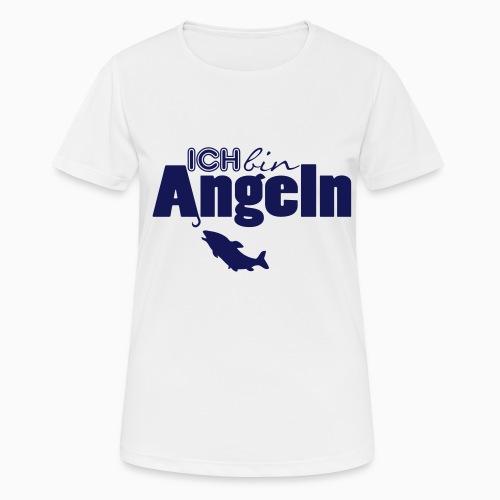 Ich bin Angeln - Frauen T-Shirt atmungsaktiv