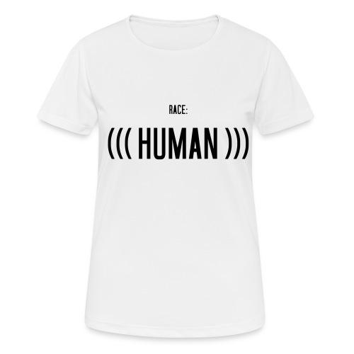 Race: (((Human))) - Frauen T-Shirt atmungsaktiv