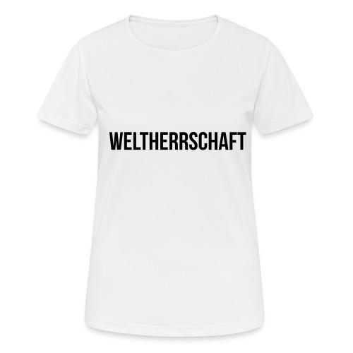 Weltherrschaft - Frauen T-Shirt atmungsaktiv