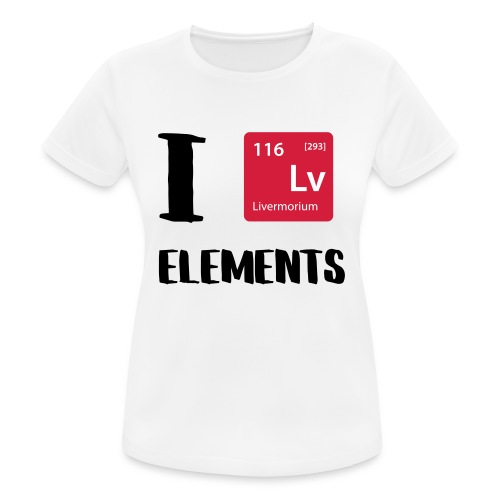 I love Elements - Frauen T-Shirt atmungsaktiv