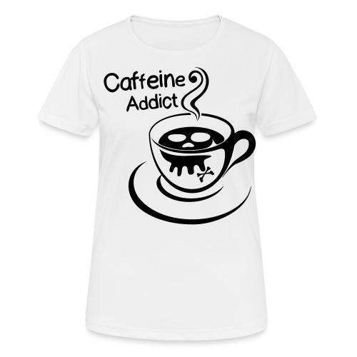 Caffeine Addict - vrouwen T-shirt ademend