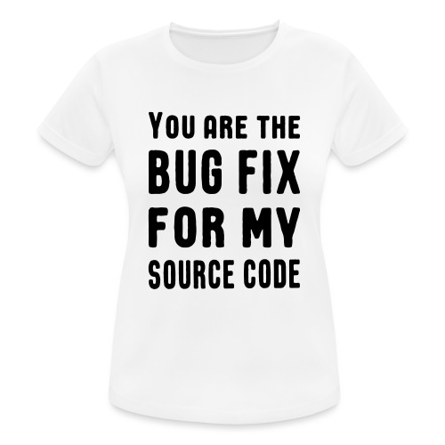 Programmierer Beziehung Liebe Source Code Spruch - Frauen T-Shirt atmungsaktiv